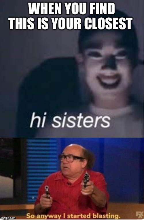 James charles vs. Danny DeVito |  WHEN YOU FIND THIS IS YOUR CLOSEST | image tagged in danny devito,funny memes,funny meme,james charles | made w/ Imgflip meme maker