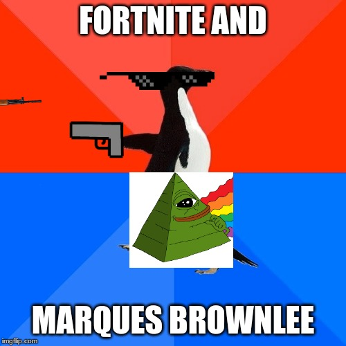 Socially Awesome Awkward Penguin Meme | FORTNITE AND MARQUES BROWNLEE | image tagged in memes,socially awesome awkward penguin | made w/ Imgflip meme maker