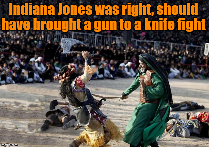Gunning for victory |  Indiana Jones was right, should have brought a gun to a knife fight | image tagged in guns,knife,indiana jones | made w/ Imgflip meme maker