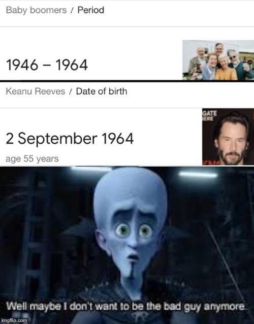 Keanu Reeves is a Boomer?! | image tagged in mastermind,boomer,ok boomer,keanu reeves,baby boomers | made w/ Imgflip meme maker