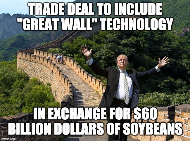 Image tagged in trump,trade war,great wall of china,great ...