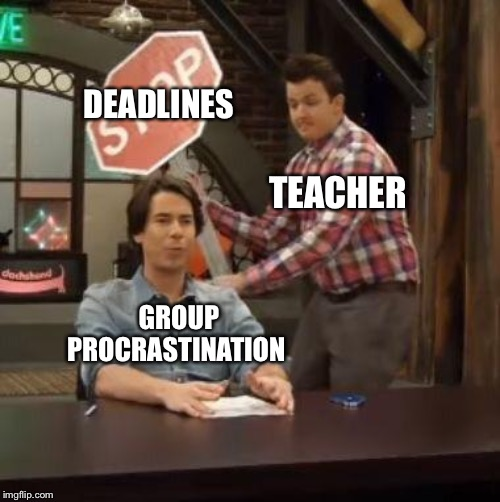 Gibby smashing Spencer | TEACHER GROUP PROCRASTINATION DEADLINES | image tagged in gibby smashing spencer | made w/ Imgflip meme maker