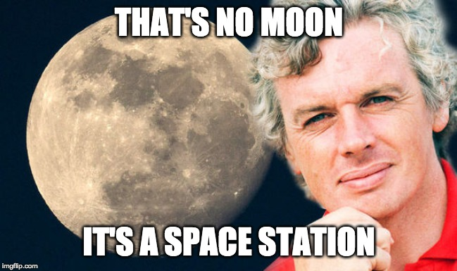 David Icke Wan Kenobi |  THAT'S NO MOON; IT'S A SPACE STATION | image tagged in david icke,star wars,obi wan kenobi,moon | made w/ Imgflip meme maker