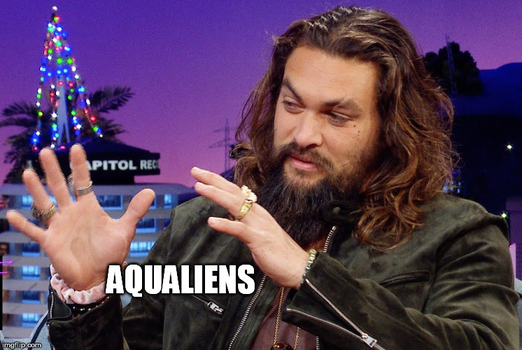 AQUALIENS | made w/ Imgflip meme maker