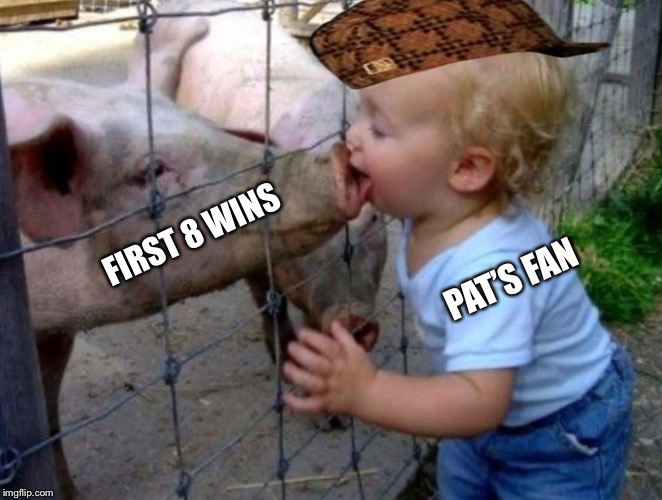 We're On To Philly | PAT'S FAN FIRST 8 WINS | image tagged in new england patriots | made w/ Imgflip meme maker