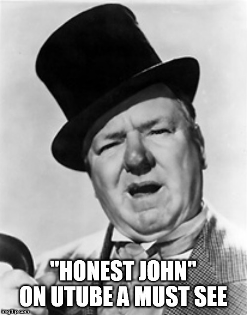 """HONEST JOHN"" ON UTUBE A MUST SEE 