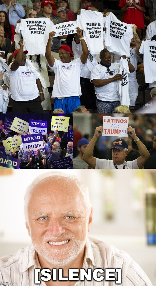 Whites Have No Voice | [SILENCE] | image tagged in awkward smiling old man,race,donald trump,nationalism | made w/ Imgflip meme maker