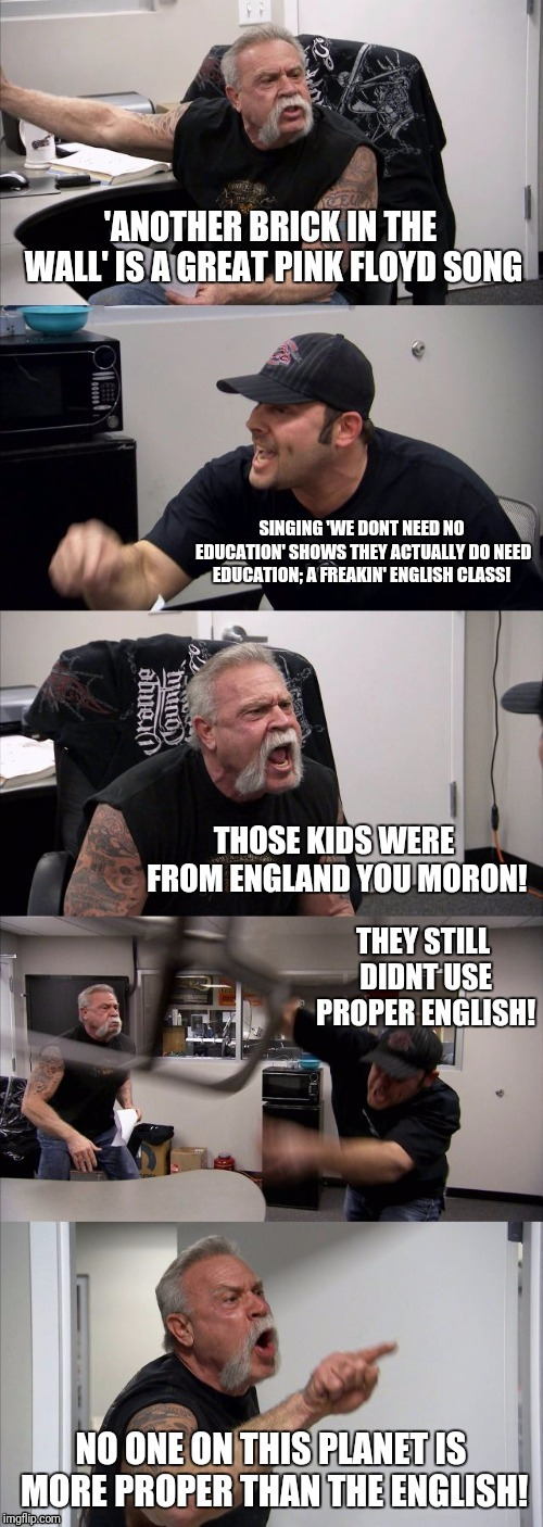 By the way, which one's Pink? | image tagged in american chopper argument,flarp,pink floyd,memes,the wall | made w/ Imgflip meme maker