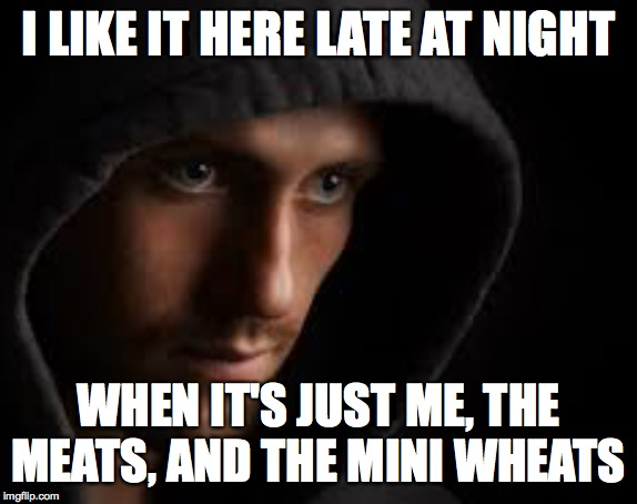 Supermarket stocker  ( : | I LIKE IT HERE LATE AT NIGHT WHEN IT'S JUST ME, THE MEATS, AND THE MINI WHEATS | image tagged in stocker,memes | made w/ Imgflip meme maker