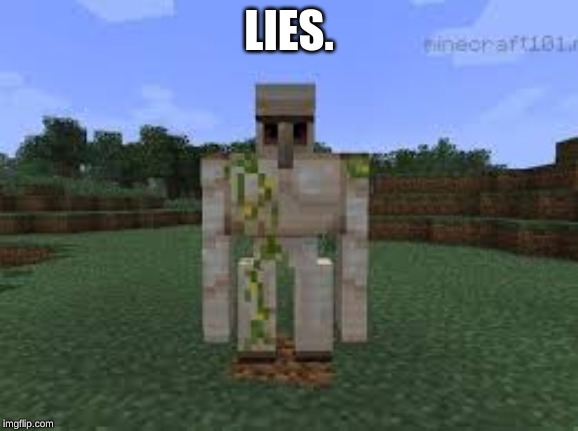 LIES. | made w/ Imgflip meme maker