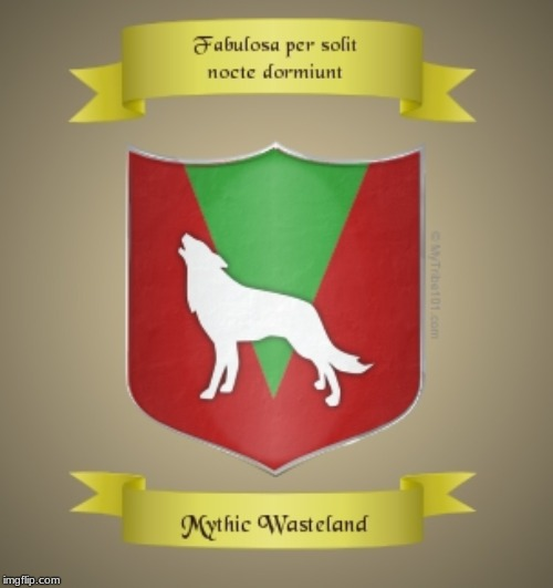this is the official crest of the mythic wasteland (if everyone aproves of it) | made w/ Imgflip meme maker
