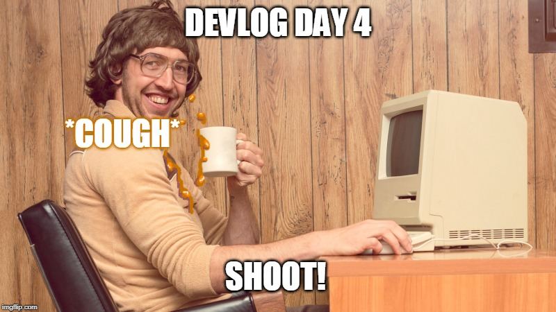 coughee | DEVLOG DAY 4 *COUGH* SHOOT! | image tagged in goofy working man,nerd,computer,coffee,funny | made w/ Imgflip meme maker
