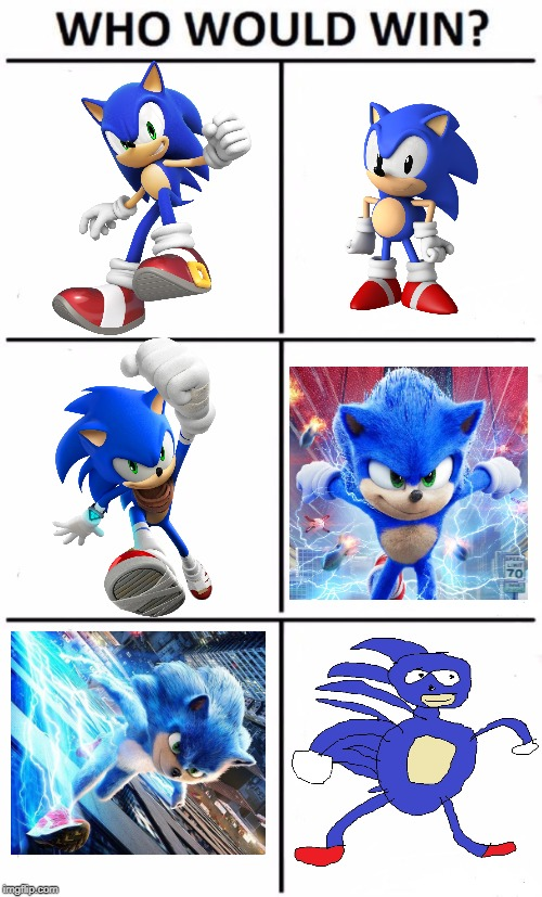 Image Tagged In Memes Who Would Win Sonic The Hedgehog Sonic Boom Sonic Movie Sanic Imgflip