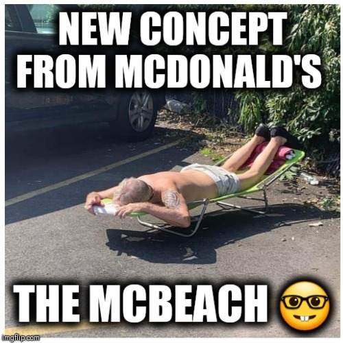 Life's a BEACH | image tagged in mcdonalds,marketing,it's a wonderful life | made w/ Imgflip meme maker