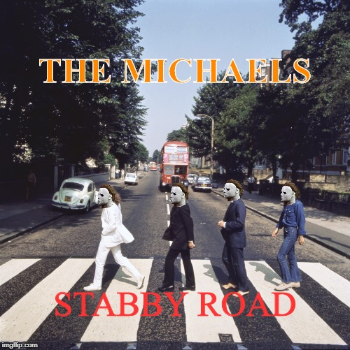 My Favorite Album :) | THE MICHAELS STABBY ROAD | image tagged in the beatles,abby road,michael myers,halloween,memes | made w/ Imgflip meme maker