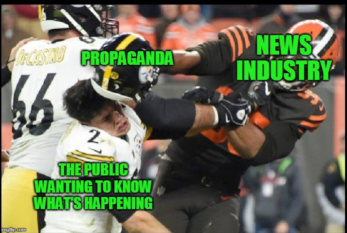 I stopped watching the soap opera long ago. | NEWS INDUSTRY PROPAGANDA THE PUBLIC WANTING TO KNOW WHAT'S HAPPENING | image tagged in fake news | made w/ Imgflip meme maker