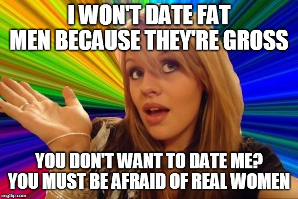 "Ah yes... ""real"" women... 