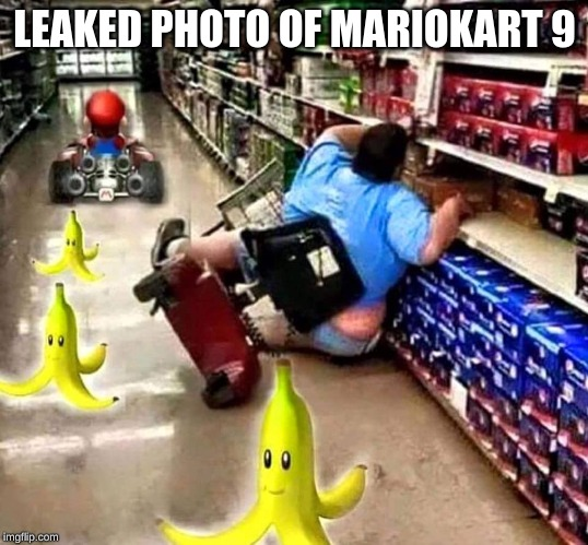 Mario Kart - Assisted Living Edition | LEAKED PHOTO OF MARIOKART 9 | image tagged in mario kart - assisted living edition | made w/ Imgflip meme maker