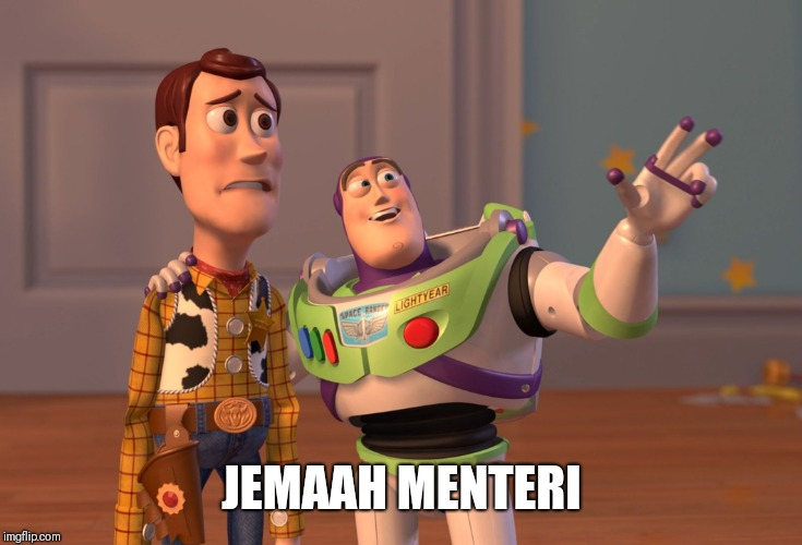 X, X Everywhere | JEMAAH MENTERI | image tagged in memes,x x everywhere | made w/ Imgflip meme maker