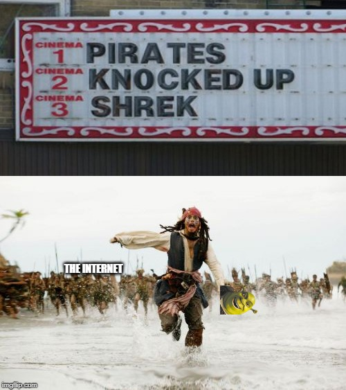 I'm ready for the squeal | THE INTERNET | image tagged in memes,jack sparrow being chased,shrek,funny,memers | made w/ Imgflip meme maker