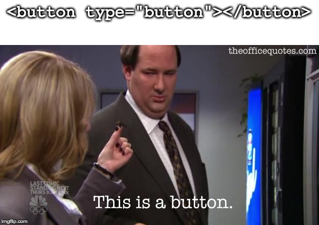 "<button type=""button""></button> 