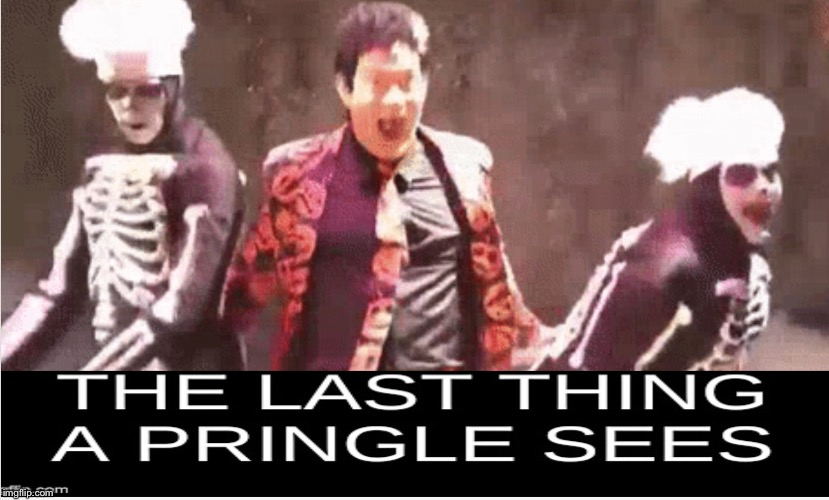 The last thing a pringle sees | image tagged in barf | made w/ Imgflip meme maker