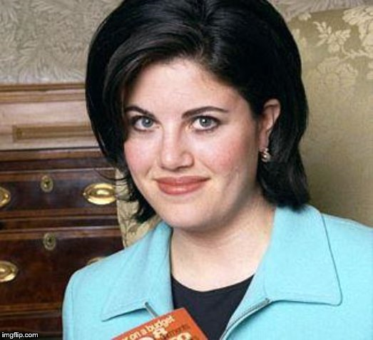 Monica Lewinsky | image tagged in monica lewinsky | made w/ Imgflip meme maker