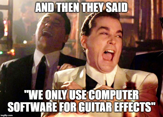 "Get a real pedalboard! | AND THEN THEY SAID ""WE ONLY USE COMPUTER SOFTWARE FOR GUITAR EFFECTS"" 