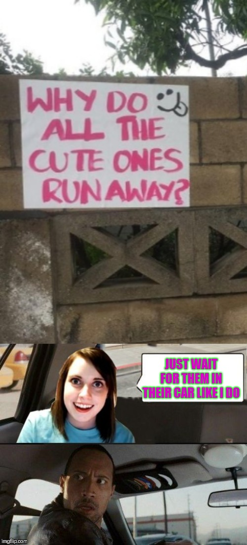 Race to one million points! A 44colt vs Heavencanwait event. Nov. 16 until...whenever ;) |  JUST WAIT FOR THEM IN THEIR CAR LIKE I DO | image tagged in the rock driving - overly attached girlfriend,44colt,heavencanwait,race to one million points,marathon,the rock driving | made w/ Imgflip meme maker