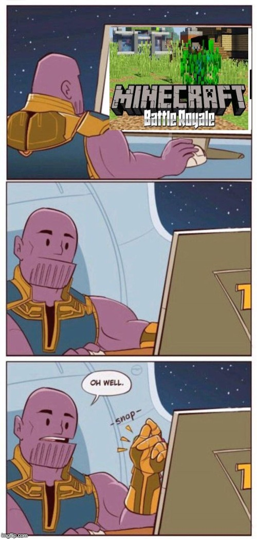 Oh Well Thanos | image tagged in oh well thanos | made w/ Imgflip meme maker