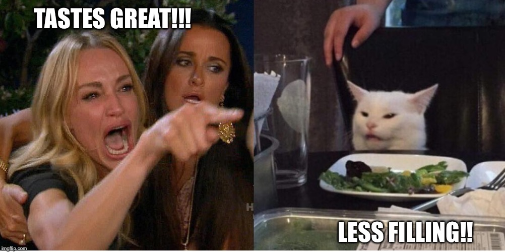 salad cat | TASTES GREAT!!! LESS FILLING!! | image tagged in salad cat | made w/ Imgflip meme maker