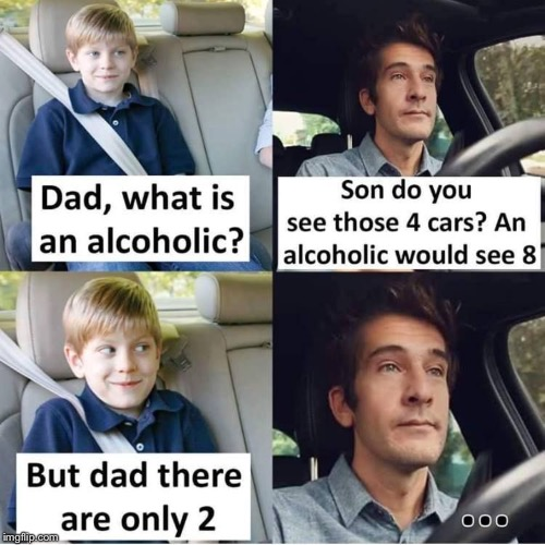 Alcohol | image tagged in fun,alcoholic | made w/ Imgflip meme maker