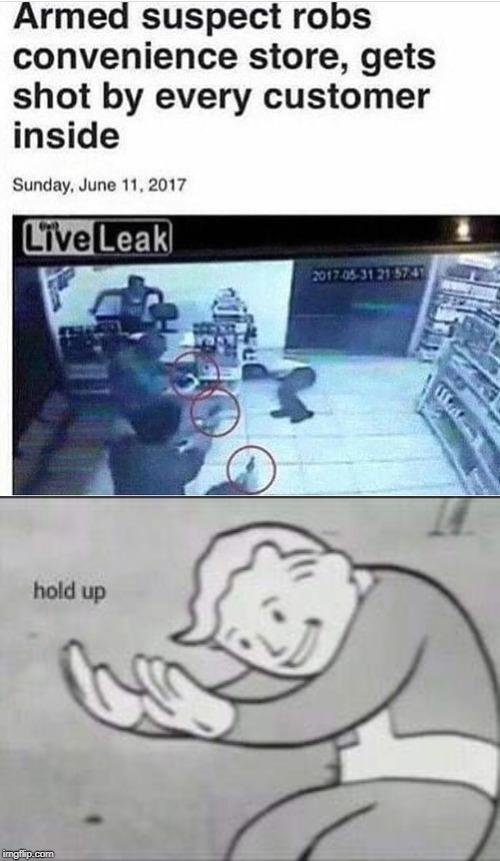 convenience store | image tagged in fallout hold up,armed robbery,funny,memes,shot,convenience | made w/ Imgflip meme maker