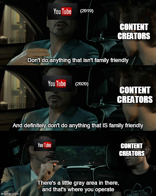 Youtube's gonna be toast thanks to COPPA | Don't do anything that isn't family friendly There's a little gray area in there,and that's where you operate And definitely don't do anyth | image tagged in memes,youtube,coppa | made w/ Imgflip meme maker