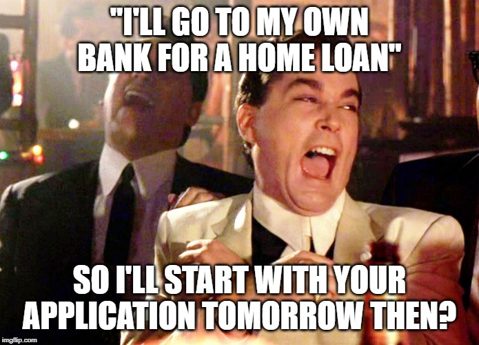 "Good Fellas Hilarious | ""I'LL GO TO MY OWN BANK FOR A HOME LOAN"" SO I'LL START WITH YOUR APPLICATION TOMORROW THEN? 
