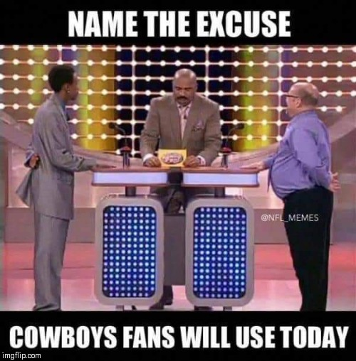 Err the food was getting cold | image tagged in dallas cowboys,nfl memes,thanksgiving,losers | made w/ Imgflip meme maker