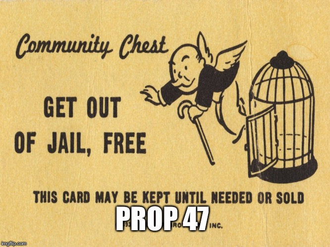 Get out of jail free card Monopoly | PROP 47 | image tagged in get out of jail free card monopoly | made w/ Imgflip meme maker