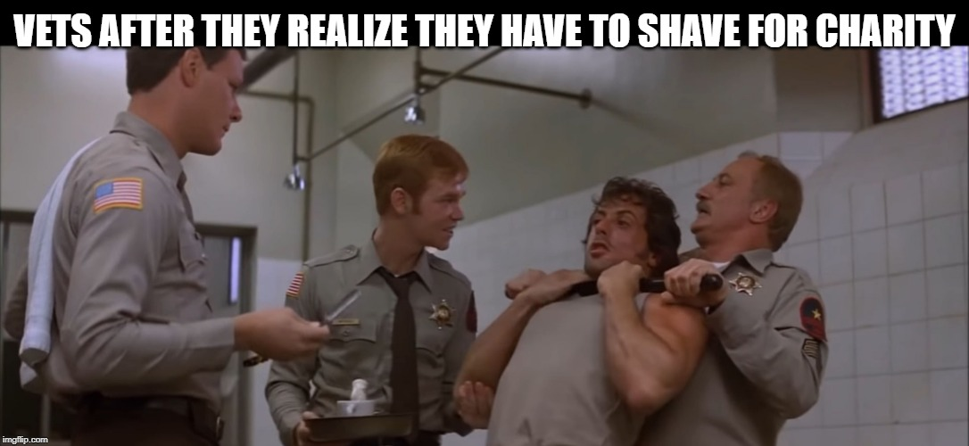 VETS AFTER THEY REALIZE THEY HAVE TO SHAVE FOR CHARITY | image tagged in no shave november,veterans | made w/ Imgflip meme maker