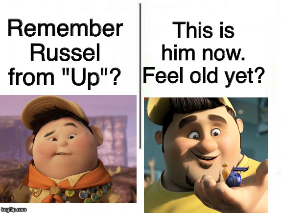 "Feel old yet | Remember Russel from ""Up""? This is him now. Feel old yet? 