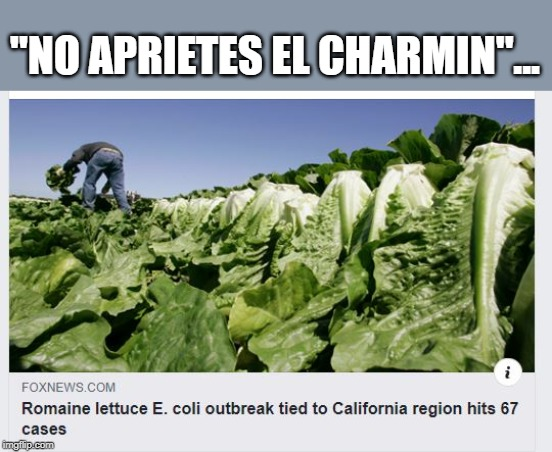 "Where's Senor Whipple when you need him ? | ""NO APRIETES EL CHARMIN""... 