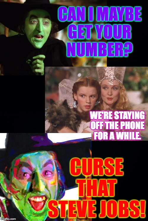 CAN I MAYBE GET YOUR NUMBER? CURSE THAT STEVE JOBS! WE'RE STAYING OFF THE PHONE FOR A WHILE. | image tagged in black background | made w/ Imgflip meme maker