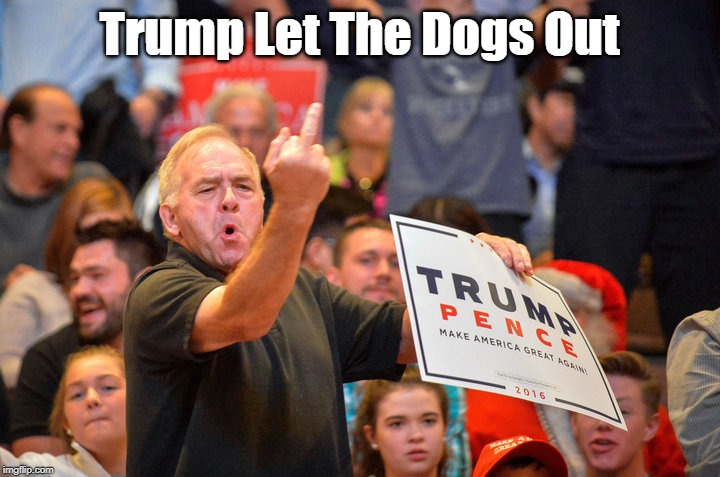 """""""Trump Let The Dogs Out"""" 