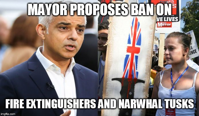 MAYOR PROPOSES BAN ON FIRE EXTINGUISHERS AND NARWHAL TUSKS | image tagged in knife | made w/ Imgflip meme maker