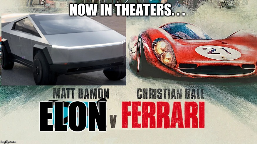 Coming soon | NOW IN THEATERS. . . ELON | image tagged in funny,tesla truck | made w/ Imgflip meme maker
