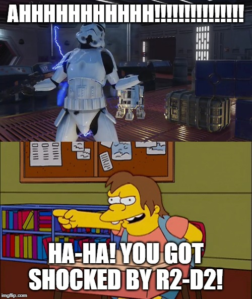 Nelson Laughs at Stormtrooper | AHHHHHHHHHHH!!!!!!!!!!!!!!! HA-HA! YOU GOT SHOCKED BY R2-D2! | image tagged in star wars,the simpsons,stormtrooper,r2-d2,star wars battlefront | made w/ Imgflip meme maker
