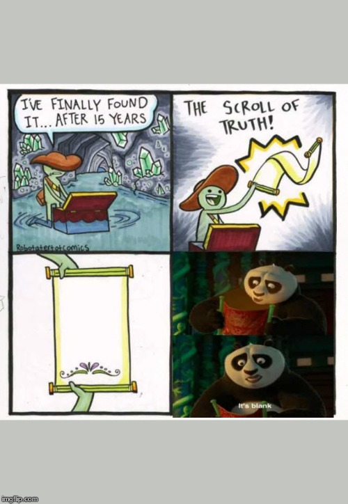image tagged in memes,the scroll of truth | made w/ Imgflip meme maker