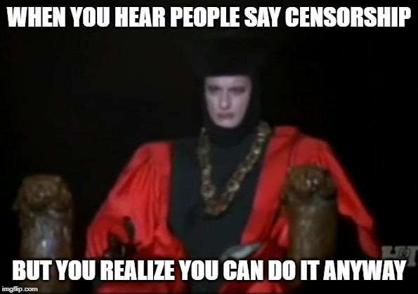 Censorship | WHEN YOU HEAR PEOPLE SAY CENSORSHIP BUT YOU REALIZE YOU CAN DO IT ANYWAY | image tagged in startrek,star trek tng,tng,censorship,posting | made w/ Imgflip meme maker