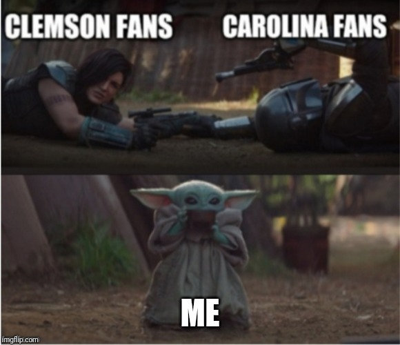 ME | image tagged in mandalorian,baby yoda,football,sports fans | made w/ Imgflip meme maker