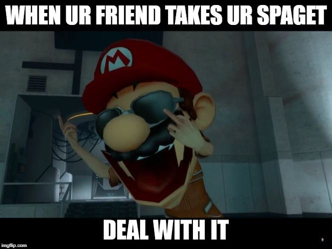 Smg4 Smg4 Mario Deal With It Memes Gifs Imgflip