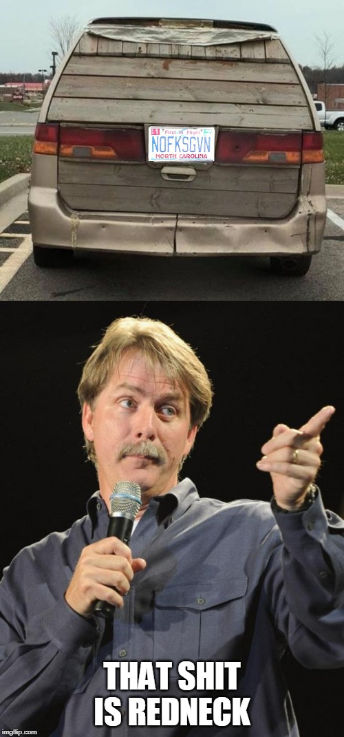WOODEN REAR END? | THAT SHIT IS REDNECK | image tagged in memes,jeff foxworthy,redneck | made w/ Imgflip meme maker